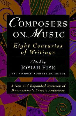 Composers on Music By Fisk, Josiah (EDT)/ Nichols, Jeff (EDT)